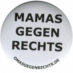 """Zum 37mm Button """"Mamas gegen Rechts"""" für 1,00 € gehen."""