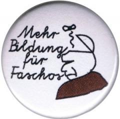 """Zum 37mm Button """"Mehr Bildung für Faschos"""" für 1,00 € gehen."""
