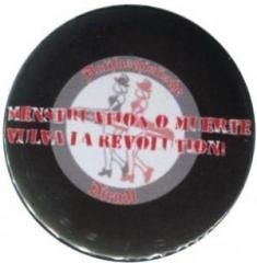 """Zum 37mm Button """"Menstruation o muerte"""" für 1,20 € gehen."""