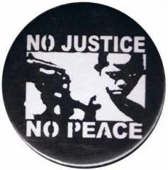 """Zum 37mm Button """"No Justice - No Peace"""" für 1,00 € gehen."""