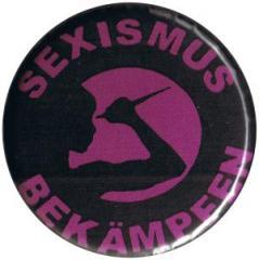 """Zum 37mm Button """"Sexismus bekämpfen"""" für 1,00 € gehen."""