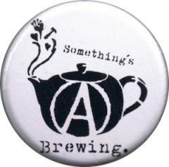 """Zum 37mm Button """"Something´s brewing."""" für 0,97 € gehen."""