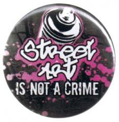 """Zum 37mm Button """"Streetart is not a Crime"""" für 0,97 € gehen."""