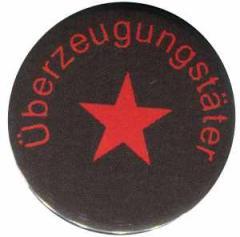 """Zum 37mm Button """"Überzeugungstäter roter Stern"""" für 1,00 € gehen."""