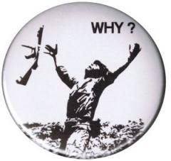 """Zum 37mm Button """"Why?"""" für 1,00 € gehen."""
