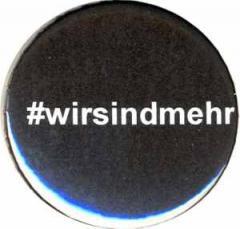 """Zum 37mm Button """"#wirsindmehr"""" für 1,00 € gehen."""