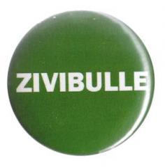 """Zum 37mm Button """"Zivibulle"""" für 1,00 € gehen."""