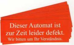 """Zum Aufkleber-Paket """"Dieser Automat ist zur Zeit leider defekt"""" für 1,60 € gehen."""