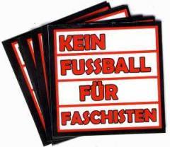 """Zum Aufkleber-Paket """"Kein Fußball für Faschisten"""" für 2,50 € gehen."""