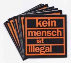 """Zum Aufkleber-Paket """"kein mensch ist illegal"""" für 1,80 € gehen."""