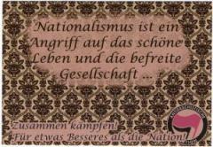 """Zum Aufkleber-Paket """"Nationalismus ist ein Angriff auf das schöne Leben und die befreite Gesellschaft..."""" für 1,60 € gehen."""