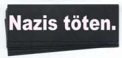 """Zum Aufkleber-Paket """"Nazis töten."""" für 1,80 € gehen."""