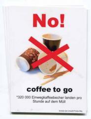 """Zum Aufkleber-Paket """"No! coffee to go"""" für 3,20 € gehen."""