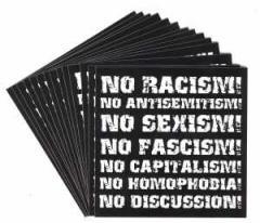 """Zum Aufkleber-Paket """"No Racism! No Antisemitism! No Sexism! No Fascism! No Capitalism! No Homophobia! No Discussion"""" für 1,75 € gehen."""