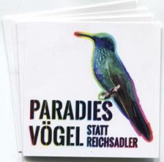 """Zum Aufkleber-Paket """"Paradiesvögel statt Reichsadler"""" für 2,00 € gehen."""