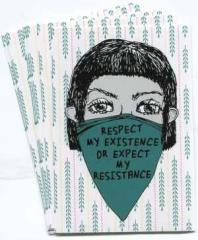 """Zum Aufkleber-Paket """"Respect my Existence or expect my Resistance"""" für 1,75 € gehen."""