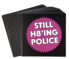 """Zum Aufkleber-Paket """"Still H8ing Police"""" für 1,80 € gehen."""