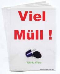 """Zum Aufkleber-Paket """"Viel Müll! Wenig Ware"""" für 3,20 € gehen."""